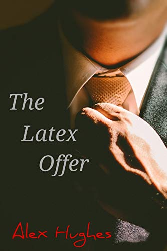 The Latex Offer (English Edition)