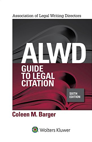 Compare Textbook Prices for ALWD Guide to Legal Citation Aspen Coursebook Series 6 Edition ISBN 0781349423490 by Coleen M. Barger