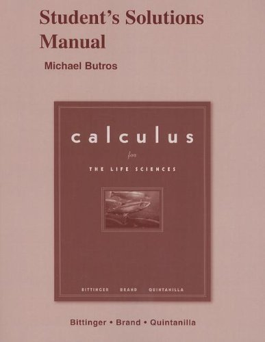 Calculus for the Life Sciences - Student's Solutions Manual