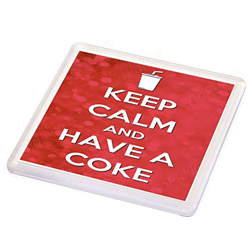 Keep Calm and Have A Coke – Sottobicchiere