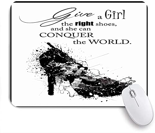 PATINISA Alfombrilla Raton Ordenador,Dale a una Chica los Zapatos adecuados y Ella podrá conquistar el Mundo,Alfombrilla Suave Gaming para Ratón Adecuado para ratón de Oficina y para Gaming
