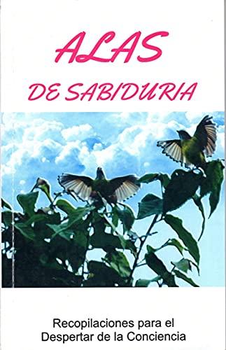 ALAS DE SABIDURIA (Spanish Edition)