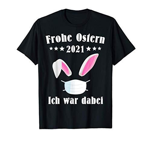 Frohe Ostern Deko Osterhase Kostüm Geschenk Ostergeschenke T-Shirt