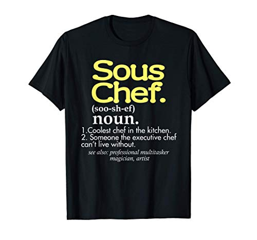 Funny Sous Chef Definition Coolest Chef In The Kitchen Chef T-Shirt