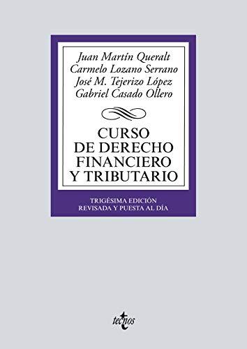Curso de Derecho Financiero y Tributario (Derecho -