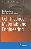 Cell-Inspired Materials and Engineering (Fundamental Biomedical Technologies)