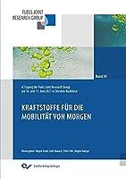 Kraftstoffe fuer die Mobilitaet von morgen: 4. Tagung der Fuels Joint Research Group am 10. und 11. Juni 2021 in Dresden-Radebeul
