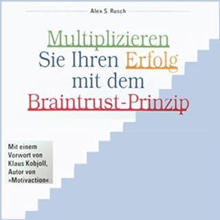 Multiplizieren Sie Ihren Erfolg...                   Autor:                                                                                                                                 Alex S. Rusch                               Sprecher:                                                                                                                                 Armin Berger,                                                                                        Kurt Schwarz,                                                                                        Matthis Albold,                   und andere                 Spieldauer: 2 Std. und 52 Min.     7 Bewertungen     Gesamt 2,4