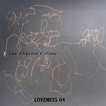 Let Rhythm Follow