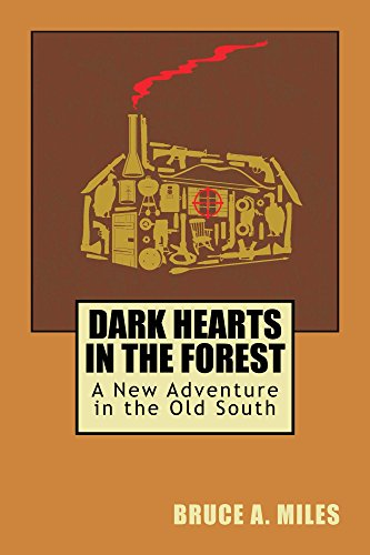 Dark Hearts in the Forest: A New Adventure in the Old South