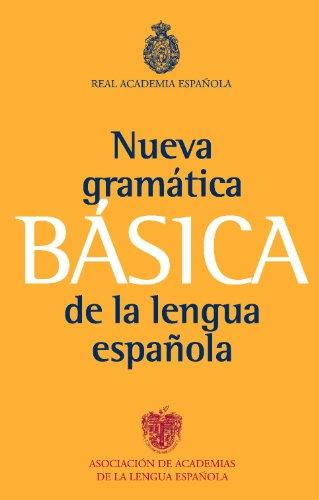 Gramática básica de la lengua española (NUEVAS OBRAS REAL ACADEMIA)
