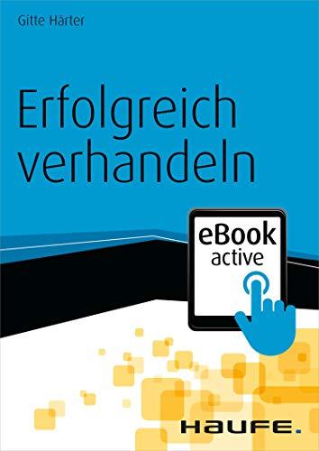 Erfolgreich verhandeln eBook active (Haufe Fachbuch)