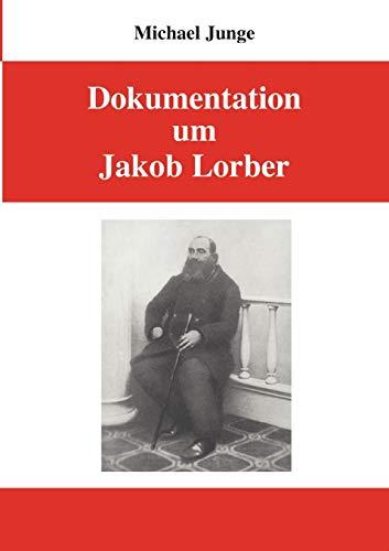 Dokumentation um Jakob Lorber