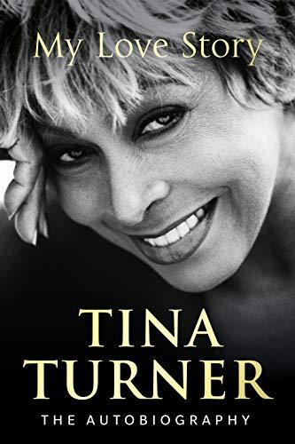 Buchseite und Rezensionen zu 'Tina Turner: My Love Story (Official Autobiography)' von Tina Turner