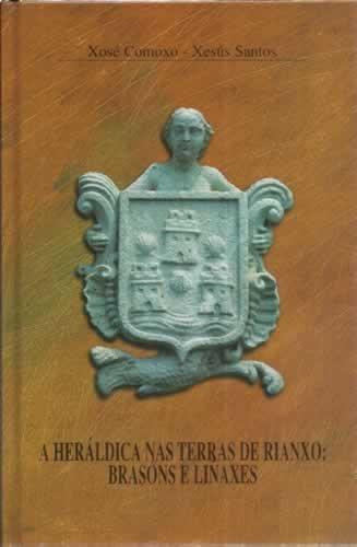 A Heraldica Nas Terras De Rianxo: Brason