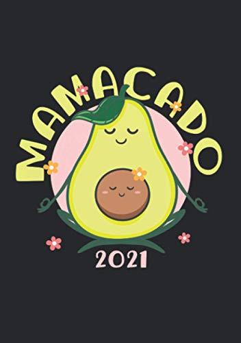 Notizbuch A5 liniert mit Softcover Design: Mamacado 2021 werdende Mama Geschenk Schwanger Avocado: 120 linierte DIN A5 Seiten