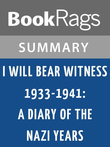 Summary & Study Guide I Will Bear Witness 1933-1941: A Diary of the Nazi Years by Victor Klemperer