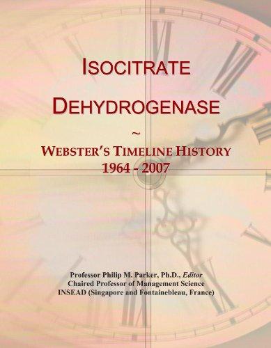 Isocitrate Dehydrogenase: Webster's Timeline History, 1964 - 2007