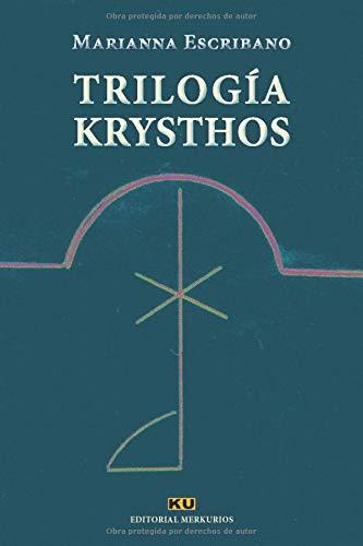 Trilogía Krysthos: A solas con ellos. El proyecto Arcano. El Holograma del Espejo
