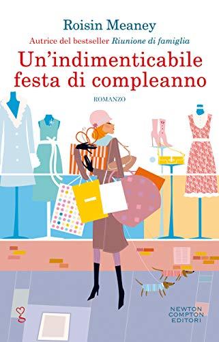Un'indimenticabile festa di compleanno (Italian Edition)
