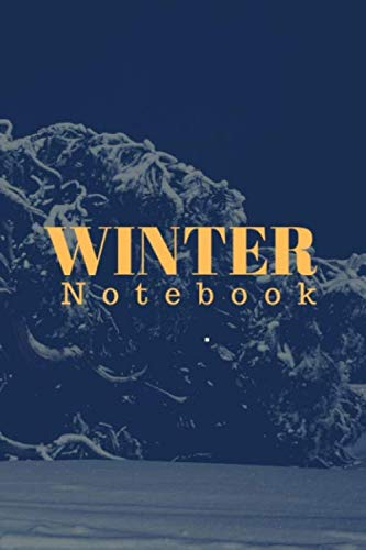 Winter: (6x9) lined  notebook