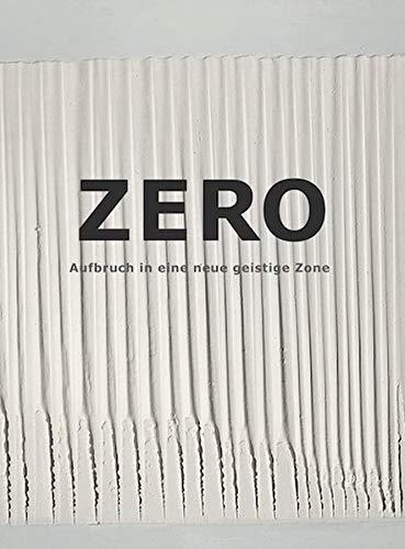 Zero: Aufbruch in eine neue geistige Zone