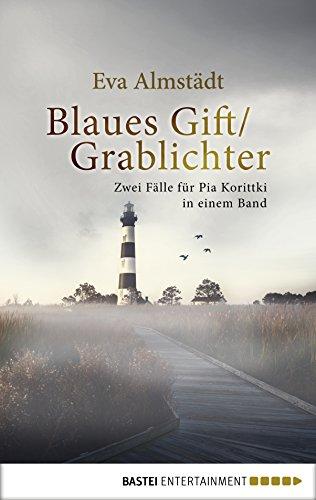 Blaues Gift / Grablichter: Zwei Fälle für Pia Korittki in einem Band (Kommissarin Pia Korittki Sammelband 2)