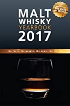 Malt Whisky Yearbook 2017: The Facts, the People, the News, the Stories