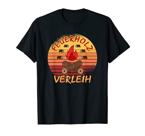 Feuerholz Verleih Forst Landwirt Geschenke Vintage Brennholz T-Shirt