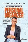Lições de uma Personal Organizer