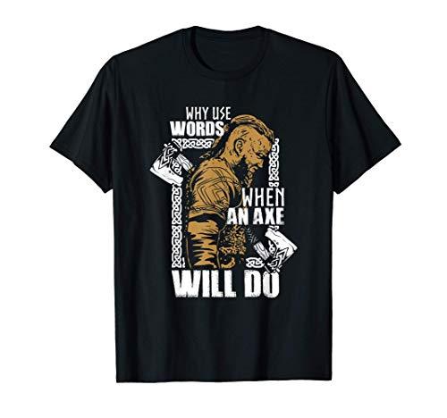 Wikinger Spruch Geschenk | Eine Axt wird es richten T-Shirt