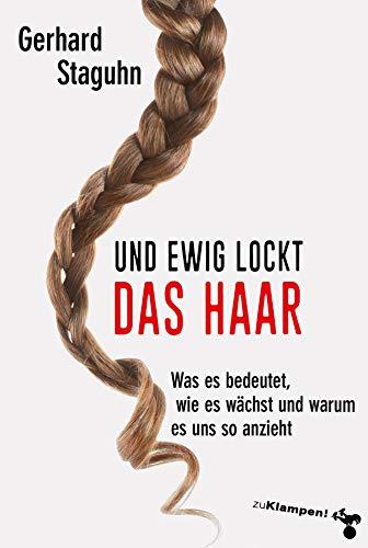 Und ewig lockt das Haar: Was es bedeutet, wie es wächst und warum es uns so anzieht