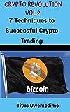 Crypto Revolution: 7 Techniques to Successful Crypto Trading