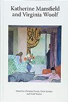 Katherine Mansfield and Virginia Woolf (Katherine Mansfield Studies)