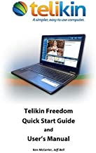Telikin Freedom Quick Start Guide and User's Manual: HP 15FF010