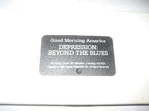 GOOD MORNING AMERICA DEPRESSION:BEYOND THE BLUES
