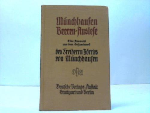 Münchhausen Beeren-Auslese. Eine Auswahl aus dem Gesamtwerk. 111.-112. Tsd.