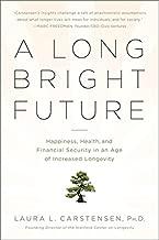 A Long Bright Future
