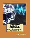 Auditoría de la Calidad de la Energía Eléctrica: Empresas industriales y de servicios