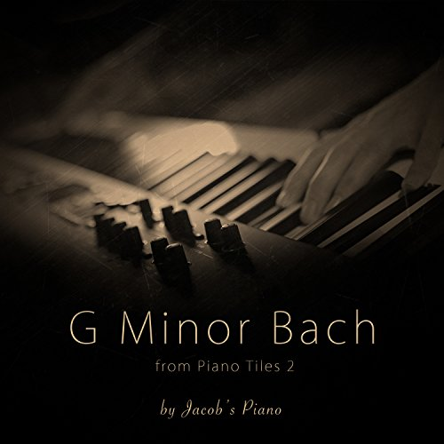 G Minor Bach (From Piano Tiles 2