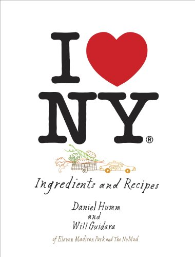 I Love New York: Ingredients and Recipes [A Cookbook] (English Edition)