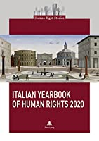 Italian Yearbook of Human Rights 2020 (Human Right Studies)