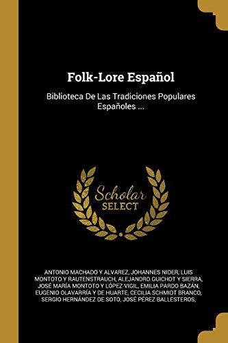 SPA-FOLK-LORE ESPANOL: Biblioteca De Las Tradiciones Populares Españoles ...