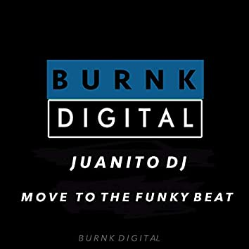 Move To The Funky Beat
