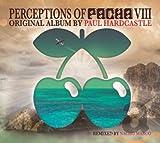 Paul Hardcastle: Perceptions of Pacha Vol.8 (Audio CD)