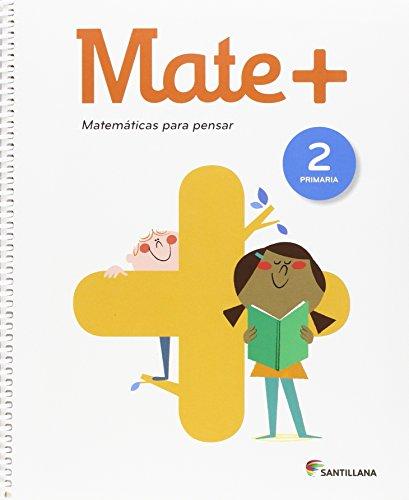 MATE+ MATEMATICAS PARA PENSAR 2 PRIMARIA - 9788468025452