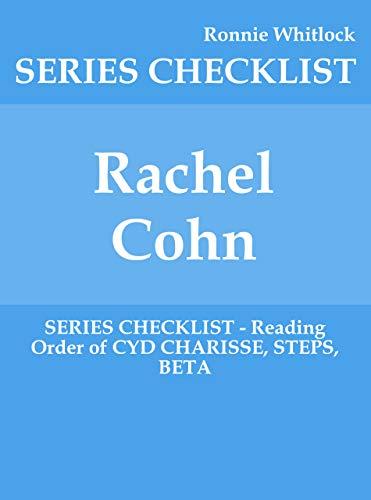 Rachel Cohn - SERIES CHECKLIST - Reading Order of CYD CHARISSE, STEPS, BETA (English Edition)