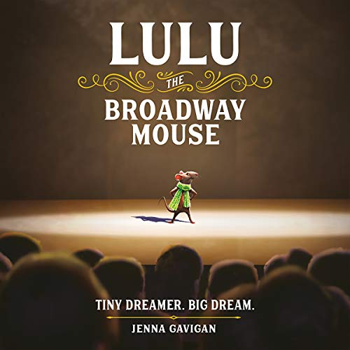 Lulu the Broadway Mouse audiobook cover art