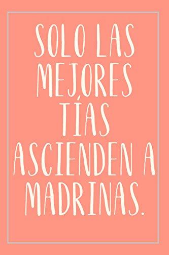 Cuaderno Para Tías Madrinas: Detalle Para Regalar A Tías Madrinas - Cuaderno De Notas