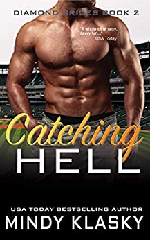 Catching Hell (The Diamond Brides series Book 2) by [Mindy Klasky]